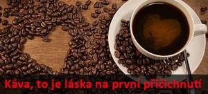 Káva, to je láska
